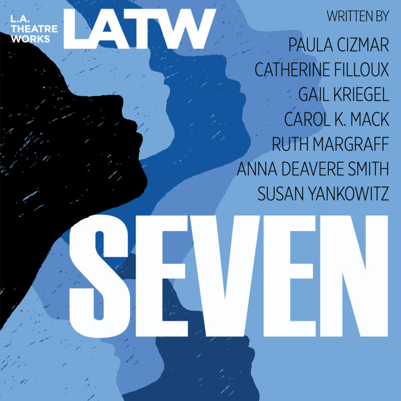 L.A. Theatre Works SEVEN at NC State LIVE on March 26, 2020.