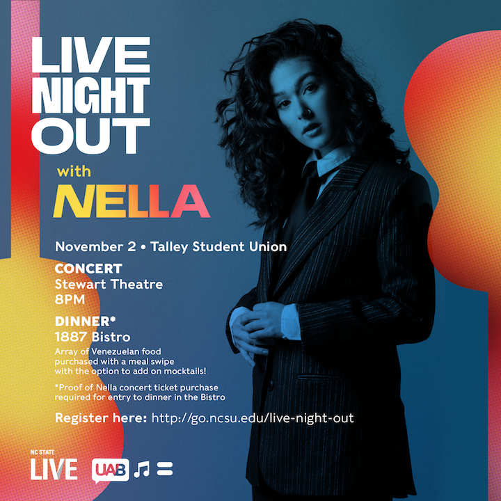 NC State Student Event: LIVE NIGHT OUT WITH NELLA