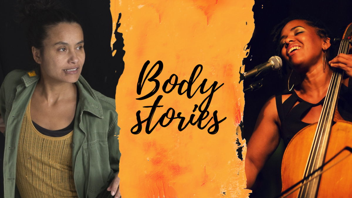 """The words """"Body Stories"""" painted on an orange background layered on top of photos of dancer Murielle Elizéon and cellist Shana Tucker"""